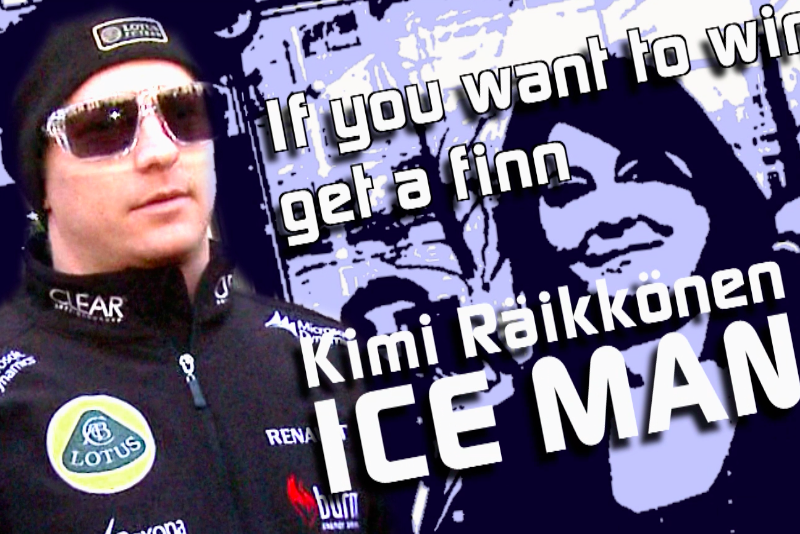 If you want to win, get a Finn! – Portrait Kimi Räikkönen