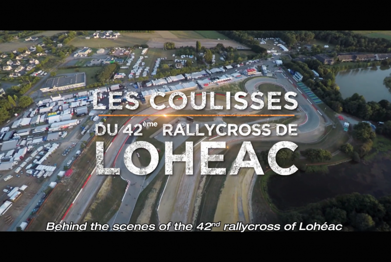Backstage Documentary: The 42th Lohéac Rallycross